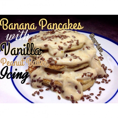 Banana Pancakes With Vanilla Peanut Butter Icing