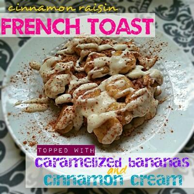 Cinnamon Raisin French Toast With Carmelized Bananas and Cream