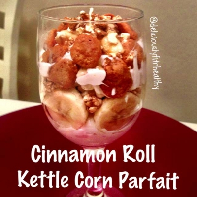 Cinnamon Roll Kettle Corn Parfait