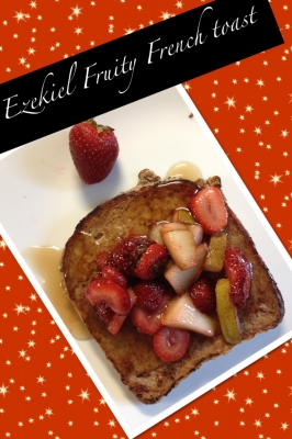 Ezekiel Fruity French Toast