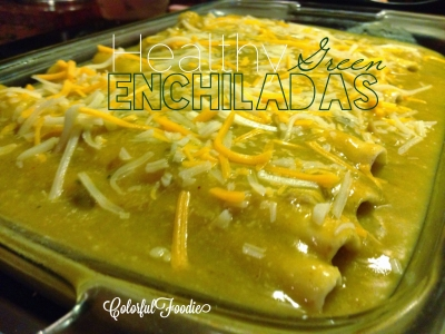 Healthy Green Chili Enchiladas