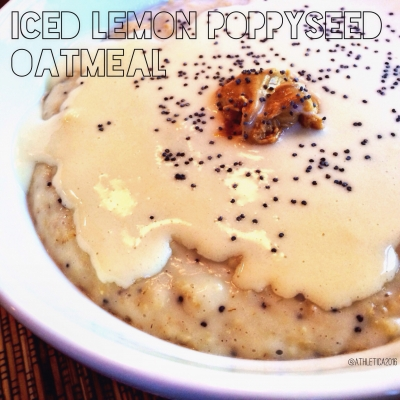 Iced Lemon Poppyseed Oatmeal Bowl