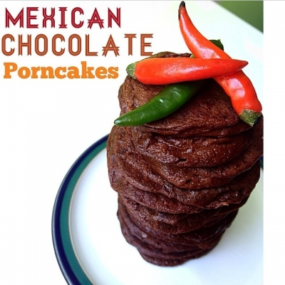 Mexican Chocolate Porncakes