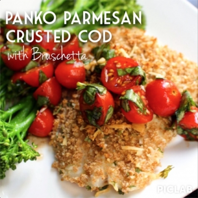 Panko Parmesan Crusted Cod With Bruschetta