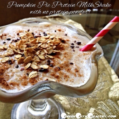Pumpkin Pie Protein Milkshake (Without Protein Powder!)
