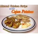 Almond Chicken Strips With Cajun Potatoes