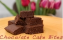Chocolate Cake Bites