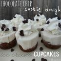 Chocolate Chip Cookie Dough Ice Cream Cupcakes
