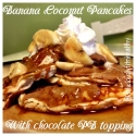 Coconut Banana Pancakes With Chocolate Pbtwo Topping