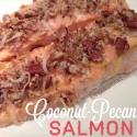 Coconut-Pecan Salmon