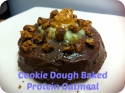 Cookie Dough Baked Protein Oatmeal