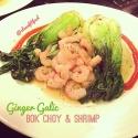 Ginger Garlic Bok Choy & Shrimp