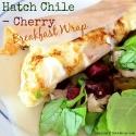Hatch Chile-Cherry Breakfast Wrap