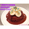 One Minute Banana Chocolate Mug Cake
