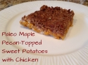 Paleo Maple Pecan-Topped Sweet Potatoes With Chicken
