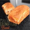 Psyllium Coconut Flour Bread