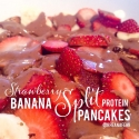 Strawberry Banana Split Protein Pancakes