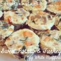 Sweet Potato and Turkey Egg White Muffins