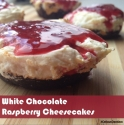 White Chocolate Raspberry Cheesecakes
